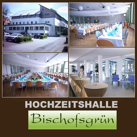Hochzeitshalle Bischofsgrün Kulmbach Hof Bayreuth