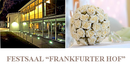 "Hochzeitssaal ""Frankfurter Hof"" - Raum Frankfurt am Main, Wiesbaden, Rüsselsheim"