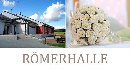 """Hochzeitssaal """"Römerhalle"""" - Umgebung Bingen, Bad Kreuznach, Ingelheim am Rhein"""