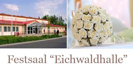 """Hochzeitssaal """"Eichwaldhalle"""" - Umgebung Nürnberg, Fürth, Neustadt"""