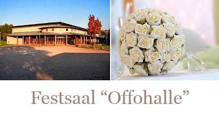 """Hochzeitssaal """"Offohalle"""" - Raum Laar/Schwarzwald, Offenburg, Kehl"""