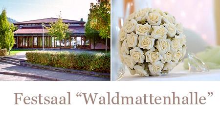 """Hochzeitssaal """"Waldmattehalle"""""""